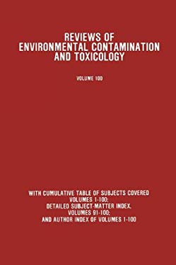 Reviews of Environmental Contamination and Toxicology 100 9780387965833