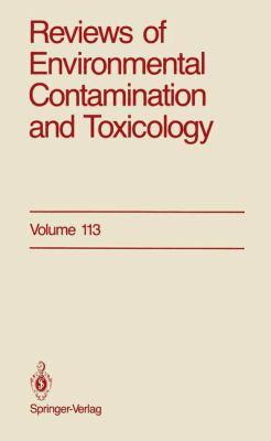 Reviews of Environmental Contamination and Toxicology 113 9780387972060