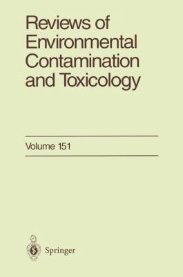 Reviews of Environmental Contamination and Toxicology 151 9780387982380