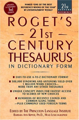 Roget's 21st Century Thesaurus: In Dictionary Form 9780385338950