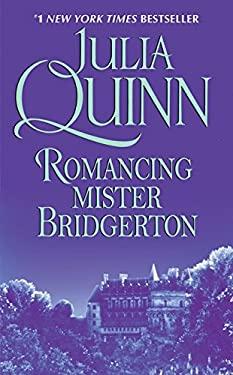 Romancing Mister Bridgerton 9780380820849