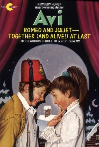 Romeo and Juliet--Together (and Alive!) at Last 9780380705252