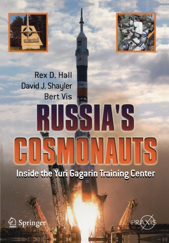 Russia's Cosmonauts: Inside the Yuri Gagarin Training Center 9780387218946