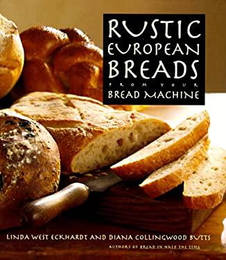 Rustic European Breads 9780385477772