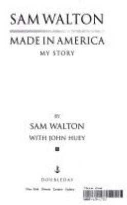 Sam Walton: Made in America 9780385426152