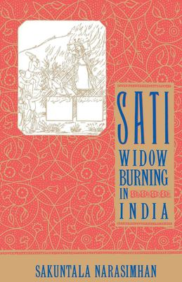 Sati - Widow Burning in India 9780385423175