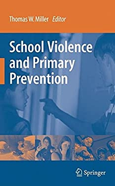 School Violence and Primary Prevention 9780387756608