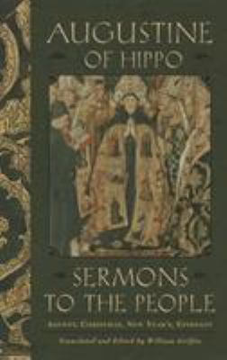 Sermons to the People: Advent, Christmas, New Year, Epiphany 9780385503112