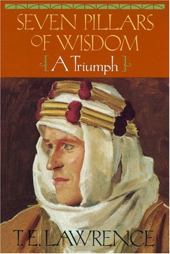 Seven Pillars of Wisdom: A Triumph 9780385418959