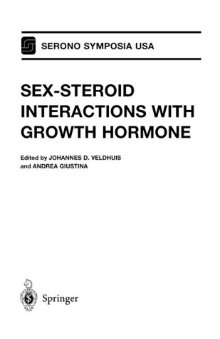 Sex-Steroid Interactions with Growth Hormone 9780387988108