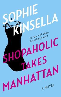 Shopaholic Takes Manhattan 9780385335881