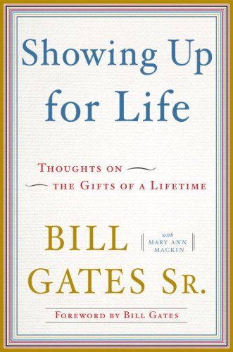 Showing Up for Life: Thoughts on the Gifts of a Lifetime 9780385527019