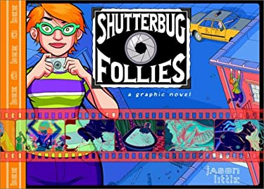 Shutterbug Follies: Graphic Novel 9780385503464