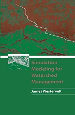 Simulation Modeling for Watershed Management 9780387988931
