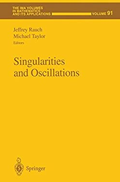 Singularities and Oscillations 9780387982007