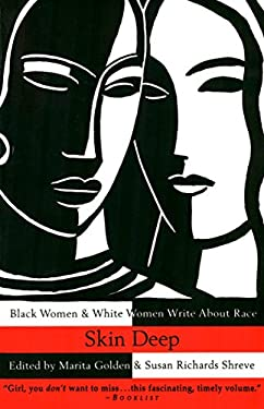 Skin Deep: Black Women & White Women Write about Race 9780385474108