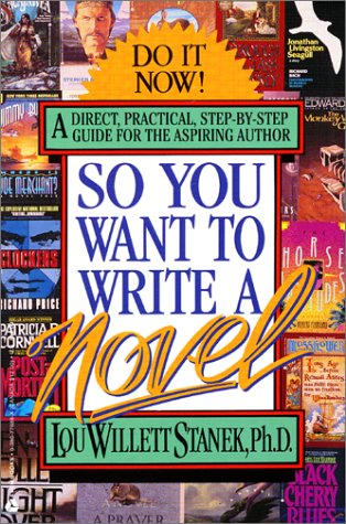 So You Want to Write a Novel 9780380776887