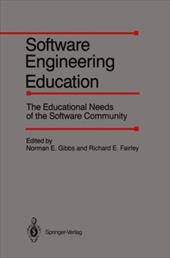 Software Engineering Education: The Educational Needs of the Software Community; February 27-28, 1986 1186824