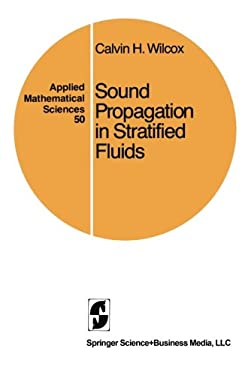 Sound Propagation in Stratified Fluids 9780387909868