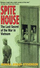 Spite House: The Last Secret of the War in Vietnam 1130338