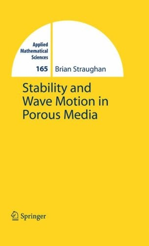 Stability and Wave Motion in Porous Media 9780387765419