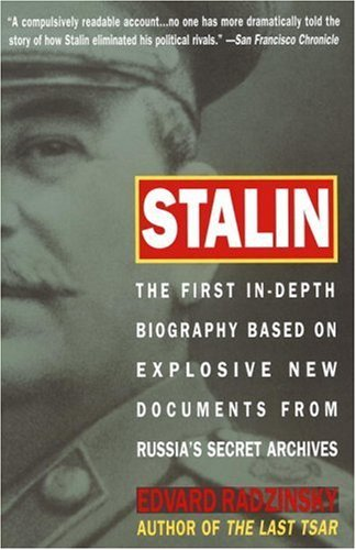 Stalin: The First In-Depth Biography Based on Explosive New Documents from Russia's Secret Archives 9780385479547
