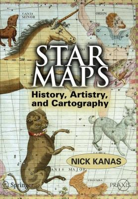 Star Maps: History, Artistry, and Cartography 9780387716688