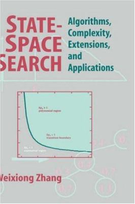 State-Space Search: Algorithms, Complexity, Extensions, and Applications 9780387988320