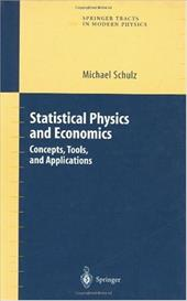Statistical Physics and Economics: Concepts, Tools and Applications