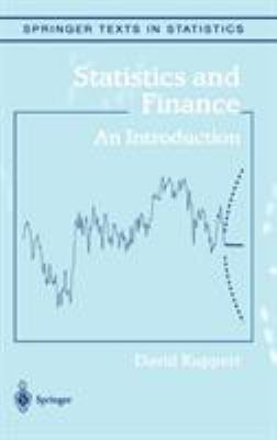 Statistics and Finance: An Introduction 9780387202709