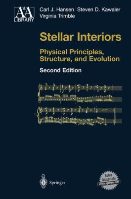 Stellar Interiors: Physical Principles, Structure, and Evolution 9780387200897