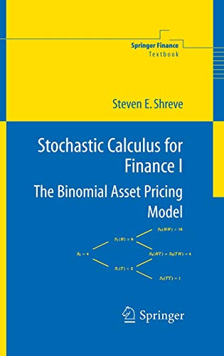 Stochastic Calculus for Finance I: The Binomial Asset Pricing Model 9780387401003