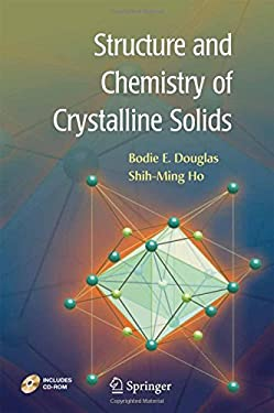 Structure and Chemistry of Crystalline Solids