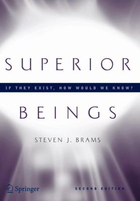 Superior Beings: If They Exist, How Would We Know? 9780387480657