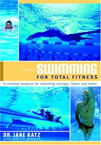 Swimming for Total Fitness: A Progressive Aerobic Program 9780385468213