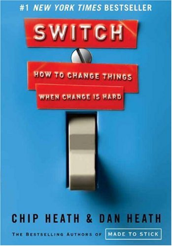 Switch: How to Change Things When Change Is Hard 9780385528757