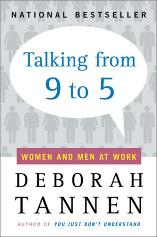 Talking from 9 to 5: Women and Men at Work 9780380717835