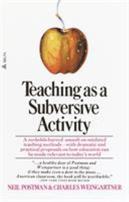 Teaching as a Subversive Activity 9780385290098