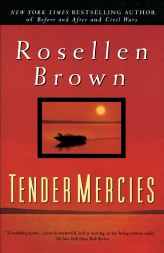 Tender Mercies - Brown, Rosellen