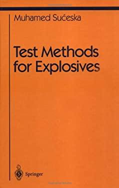 Test Methods for Explosives 9780387945552
