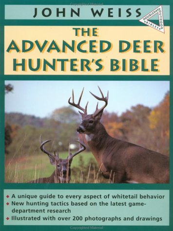 The Advanced Deer Hunter's Bible 9780385423519
