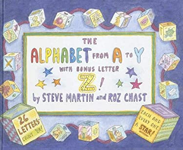 The Alphabet from A to y with Bonus Letter Z! 9780385523776