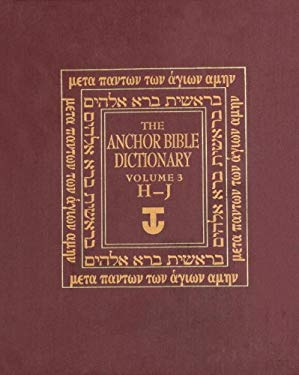 The Anchor Bible Dictionary, Volume 3 9780385193610