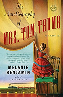 The Autobiography of Mrs. Tom Thumb 9780385344166