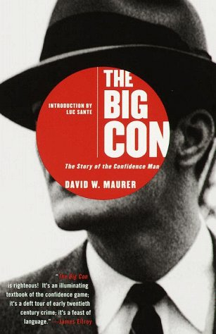 The Big Con: The Story of the Confidence Man 9780385495387