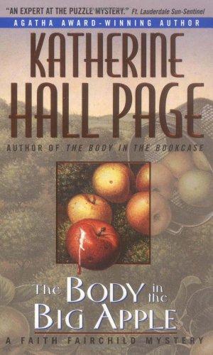 The Body in the Big Apple: A Faith Fairchild Mystery 9780380731305