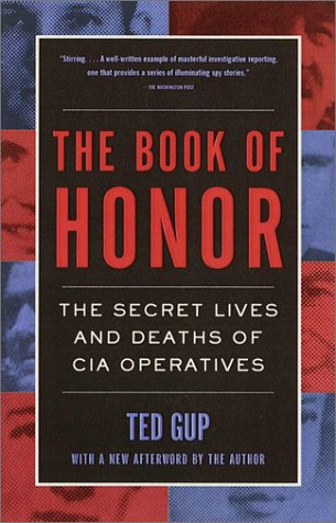 The Book of Honor: The Secret Lives and Deaths of CIA Operatives 9780385495417