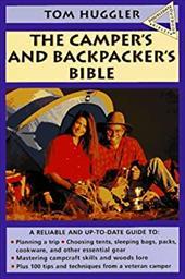 The Camper's and Backpacker's Bible -  Huggler, Tom