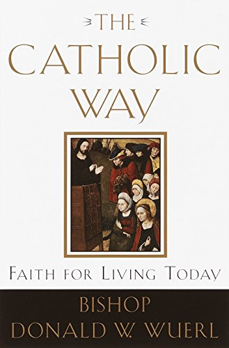 The Catholic Way: Faith for Living Today 9780385501828