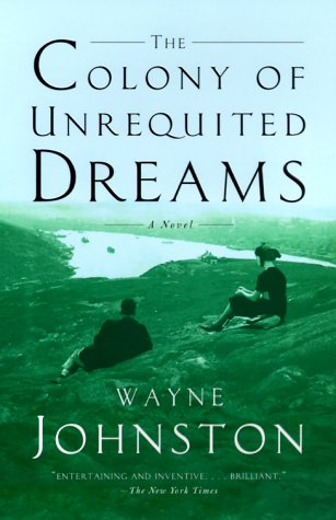 The Colony of Unrequited Dreams 9780385495431